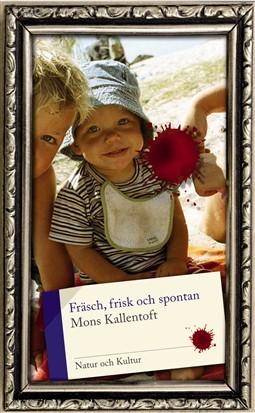 Fräsch-frisk-och-spontan-Kallentoft