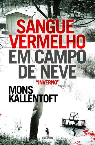 Kallentoft-sangue-vermelho-em-campo-de-neve
