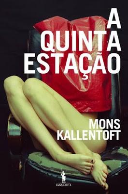 A-quinta-estacão-Kallentoft-Dom-Quixote